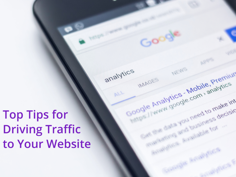 Top Tips for Driving Traffic to Your Website